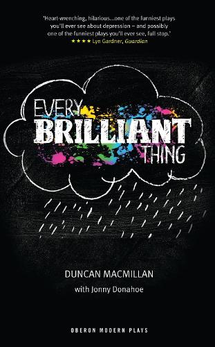 Every Brilliant Thing (Paperback)