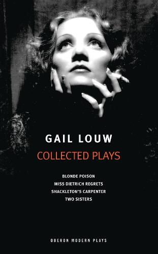 Gail Louw: Collected Plays (Paperback)