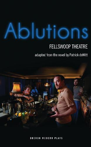 Ablutions: Fellswoop Theatre (Paperback)