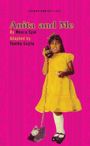 Anita & Me - Oberon Modern Plays (Paperback)