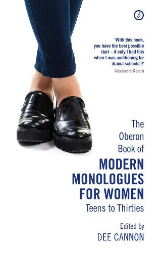 The Oberon Book of Modern Monologues for Women, Volume 3: Teens to Thirties - Oberon Modern Plays (Paperback)