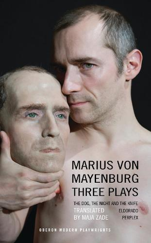 Marius Von Mayenburg: Three Plays - Oberon Modern Playwrights (Paperback)