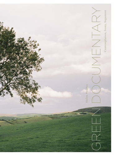 Green Documentary: Environmental Documentary Film in the 21st Century (Paperback)