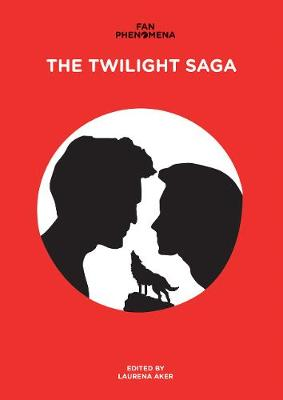 Fan Phenomena: the Twilight Saga (Paperback)