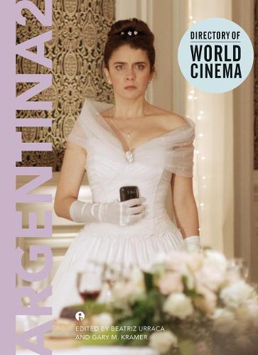 Directory of World Cinema: Argentina 2: Volume 2 (Paperback)
