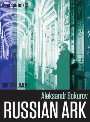 Aleksandr Sokurov: Russian Ark (Paperback)