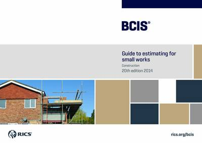 BCIS Guide to Estimating for Small Works (Paperback)