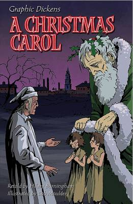 Graphic Dickens: A Christmas Carol - Graphic Dickens (Paperback)