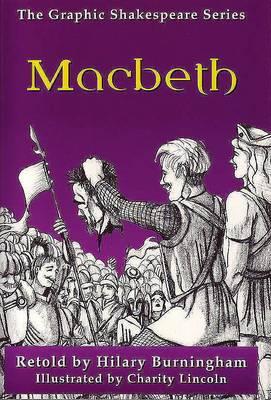 Macbeth - Graphic Shakespeare (Paperback)