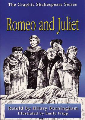 Romeo and Juliet - Graphic Shakespeare (Paperback)