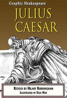 Julius Caesar - Graphic Shakespeare (Paperback)