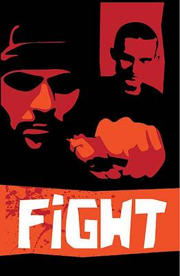 Fight - Right Now! (Paperback)