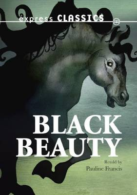 Black Beauty - Express Classics (Paperback)
