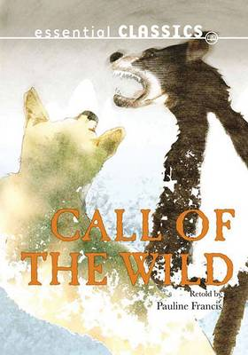Call of the Wild - Express Classics (Paperback)