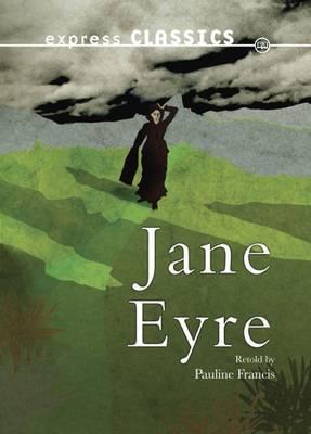 Jane Eyre - Express Classics (Paperback)