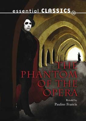 Phantom of the Opera - Express Classics (Paperback)