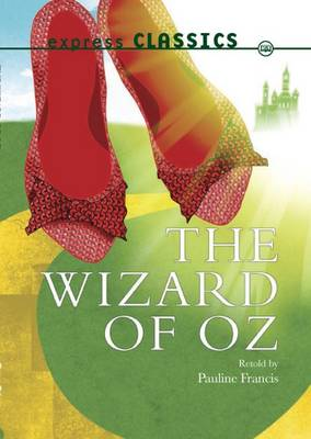 The Wizard of Oz - Express Classics (Paperback)