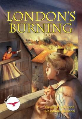 Sylarks: London's Burning - Reading Path, Skylarks Level 5 (Paperback)