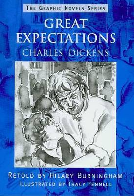 Great Expectations - The Graphic Novels Series (Paperback)
