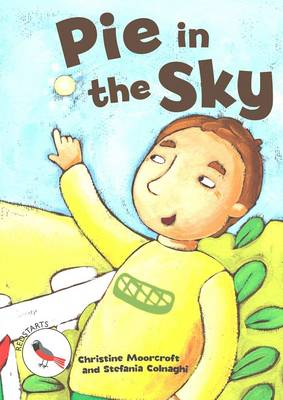 Pie in the Sky - Readzone Reading Path Redstarts (Paperback)