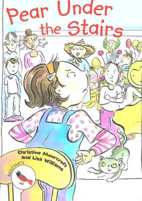 Pear Under the Stairs - Readzone Reading Path Redstarts (Paperback)