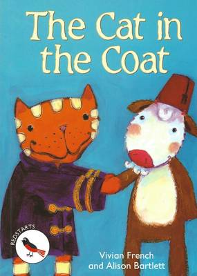 The Cat in the Coat: Redstarts Level 2 - ReadZone Reading Path (Paperback)