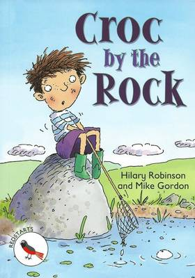 Croc by the Rock: Redstarts Level 2 - ReadZone Reading Path (Paperback)