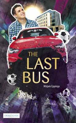 The Last Bus - Crossroads (Paperback)