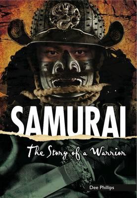 Samurai: The Story of a Warrior (Paperback)
