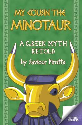 My Cousin the Minotaur - Fiction Express (Paperback)