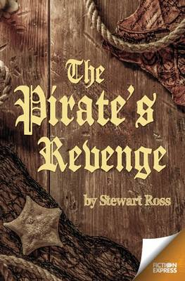 The Pirate's Revenge - Fiction Express (Paperback)