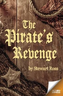 The Pirate's Revenge - Fiction Express (Paperback)