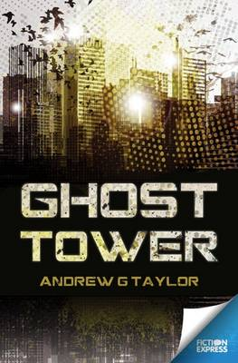 Ghost Tower - Fiction Express (Paperback)