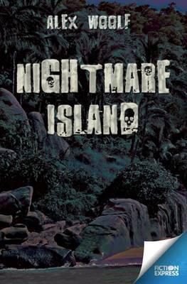 Nightmare Island - Fiction Express (Paperback)