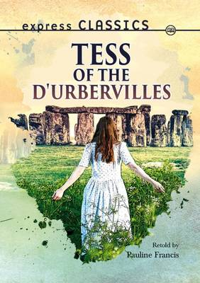 Tess of the d'Urbervilles - Express Classics (Paperback)