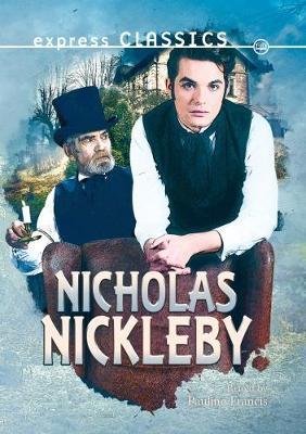 Nicholas Nickleby - Express Classics (Paperback)