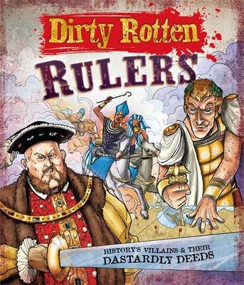 Dirty Rotten Rulers - Dirty Rotten (Paperback)