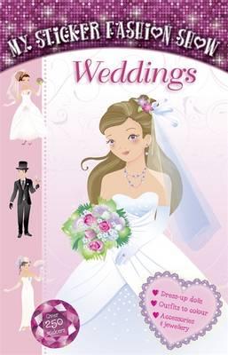 Weddings - My Sticker Fashion Show 1 (Spiral bound)