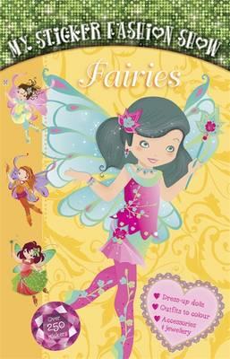 Fairies - My Sticker Fashion Show 3 (Spiral bound)