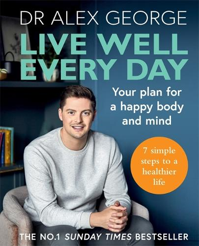 Live Well Every Day: Your plan for a happy body and mind (Paperback)