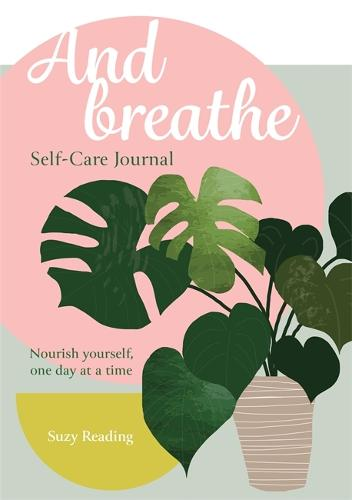 And Breathe: A journal for self-care (Paperback)
