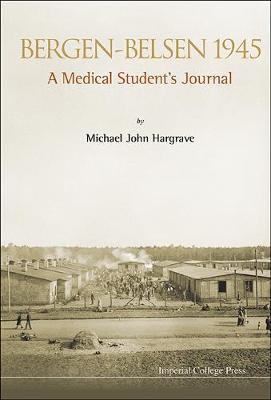 Bergen-belsen 1945: A Medical Student's Journal (Paperback)