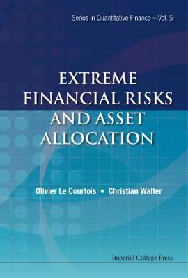 Extreme Financial Risks And Asset Allocation - Series In Quantitative Finance 5 (Hardback)