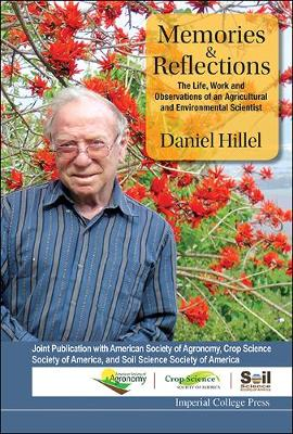 Memories And Reflections: The Life, Work And Observations Of An Agricultural And Environmental Scientist (Hardback)