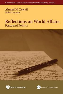 Reflections On World Affairs: Peace And Politics - Essential Reading Series on Eastern Culture, Civilization and History 1 (Hardback)