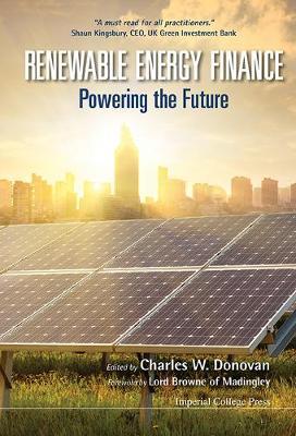 Renewable Energy Finance: Powering The Future (Hardback)