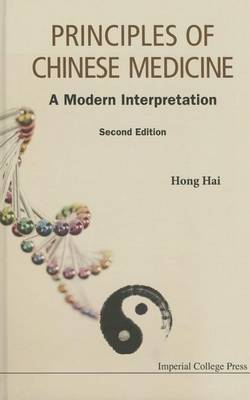 Principles Of Chinese Medicine: A Modern Interpretation (Paperback)