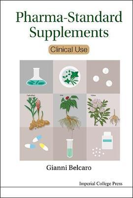 Pharma-standard Supplements: Clinical Use (Hardback)