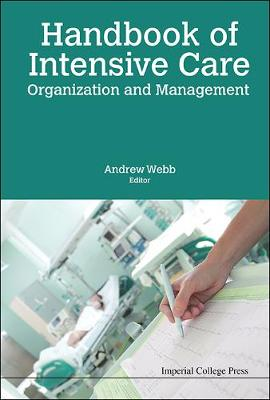 Handbook Of Intensive Care Organization And Management (Hardback)