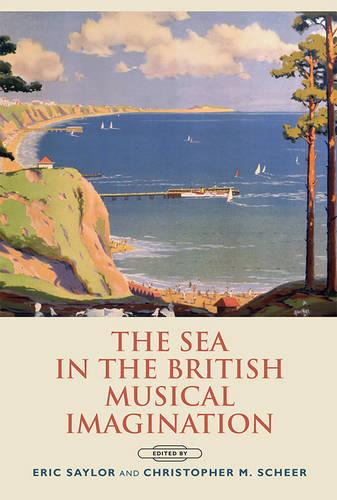 The Sea in the British Musical Imagination (Hardback)